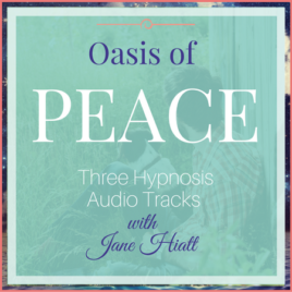 Oasis of Peace, Set of 3 Hypnosis Downloads