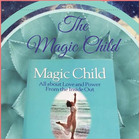 The Magic Child