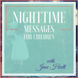 Nighttime Messages for Children